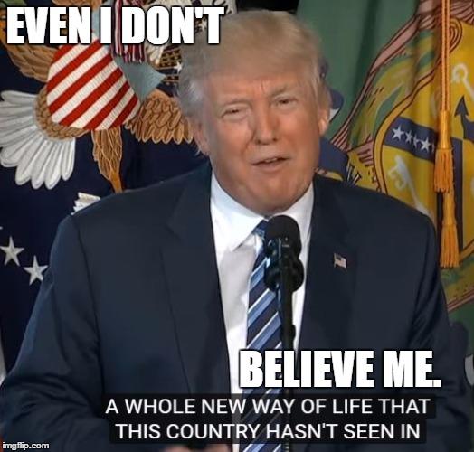BELIEVE ME. - Imgflip