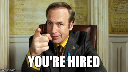 jim | YOU'RE HIRED | image tagged in jim | made w/ Imgflip meme maker