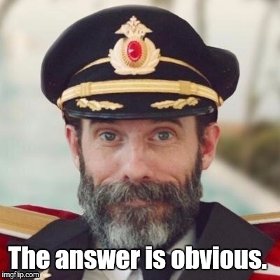 1jdo5i.jpg | The answer is obvious. | image tagged in 1jdo5ijpg | made w/ Imgflip meme maker