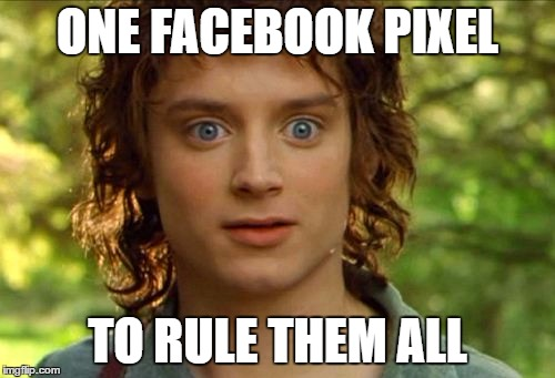 Surpised Frodo Meme | ONE FACEBOOK PIXEL TO RULE THEM ALL | image tagged in memes,surpised frodo | made w/ Imgflip meme maker