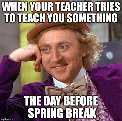 Creepy Condescending Wonka Meme Imgflip