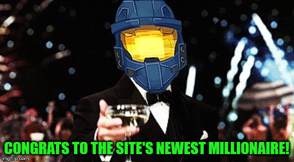 Cheers Ghost | CONGRATS TO THE SITE'S NEWEST MILLIONAIRE! | image tagged in cheers ghost | made w/ Imgflip meme maker