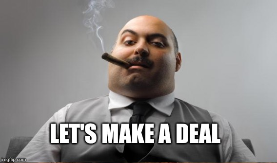 LET'S MAKE A DEAL | made w/ Imgflip meme maker