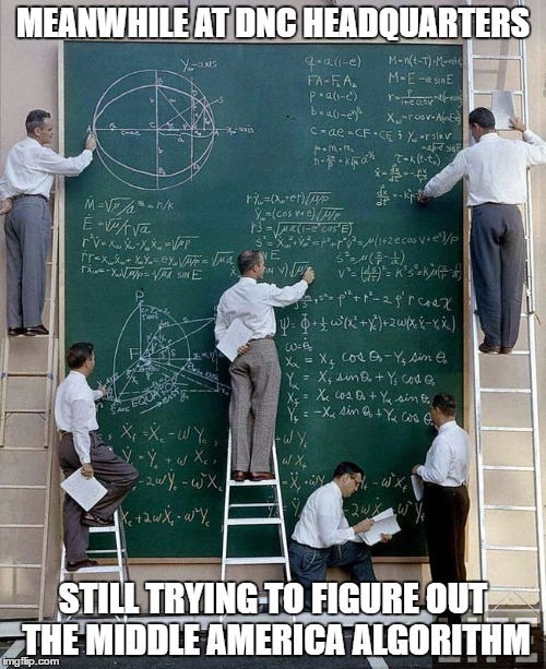 science | MEANWHILE AT DNC HEADQUARTERS STILL TRYING TO FIGURE OUT THE MIDDLE AMERICA ALGORITHM | image tagged in science | made w/ Imgflip meme maker