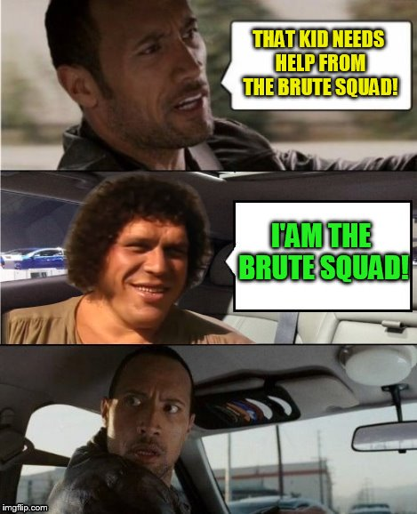 THAT KID NEEDS HELP FROM THE BRUTE SQUAD! I'AM THE BRUTE SQUAD! | made w/ Imgflip meme maker