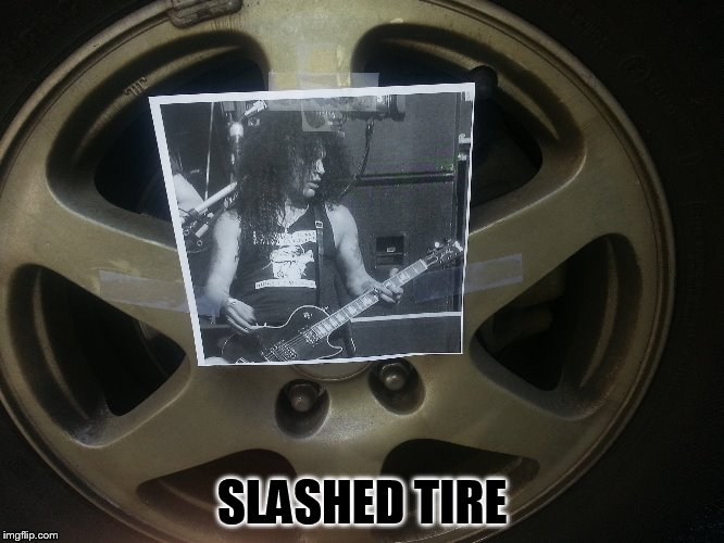 SLASHED TIRE | made w/ Imgflip meme maker