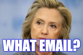 WHAT EMAIL? | made w/ Imgflip meme maker