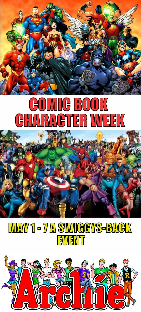 Batman does more than slap Robin. Spidey's life is more than being insulted by J. Jonah Jamison, & Archie always girl crazy | COMIC BOOK CHARACTER WEEK MAY 1 - 7 A SWIGGYS-BACK EVENT | image tagged in comic book week,promo,batman,spiderman,archie andrews | made w/ Imgflip meme maker