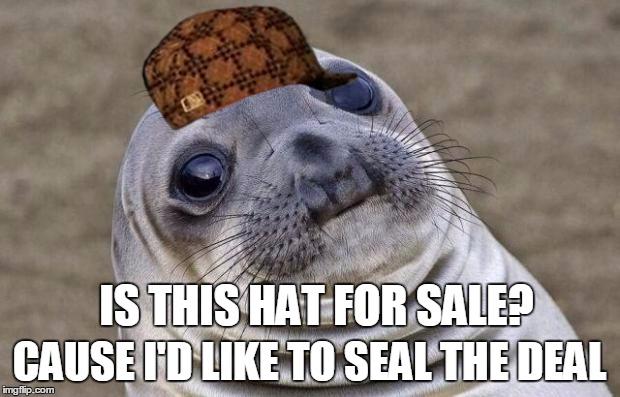 Bad pun seal?