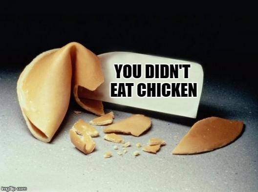 YOU DIDN'T EAT CHICKEN | made w/ Imgflip meme maker