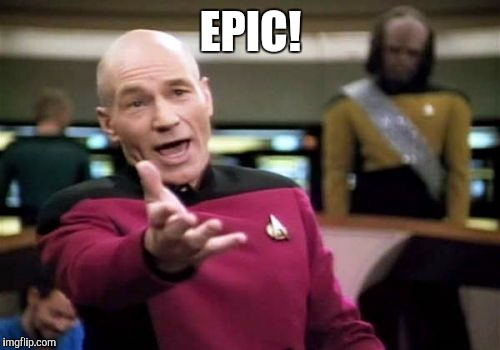 Picard Wtf Meme | EPIC! | image tagged in memes,picard wtf | made w/ Imgflip meme maker