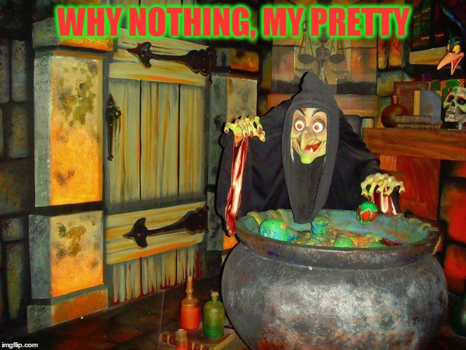 WHY NOTHING, MY PRETTY | made w/ Imgflip meme maker