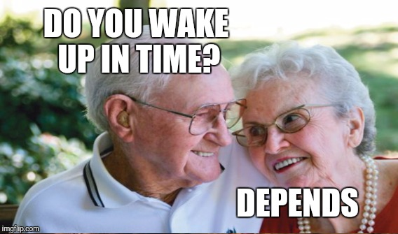 DO YOU WAKE UP IN TIME? DEPENDS | made w/ Imgflip meme maker