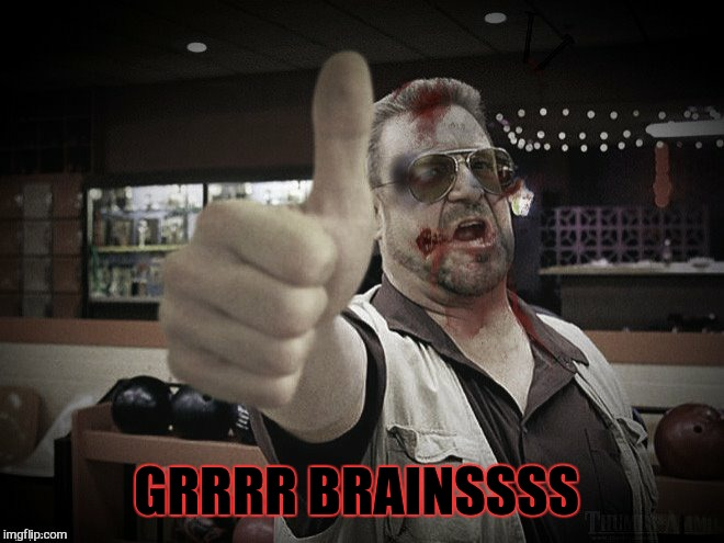 GRRRR BRAINSSSS | made w/ Imgflip meme maker