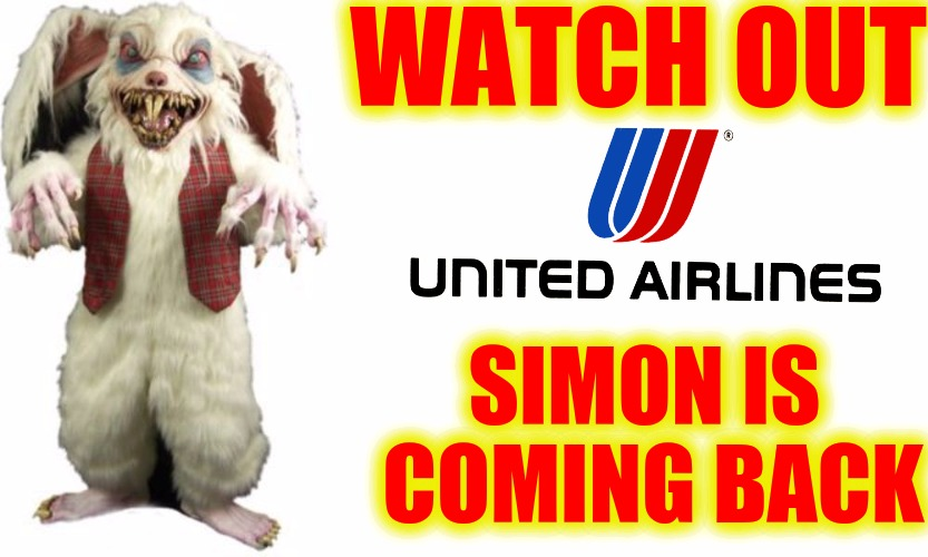 United will feel more repercussions. Radiation Zombie Week | WATCH OUT SIMON IS COMING BACK | image tagged in radiation zombie week,united airlines | made w/ Imgflip meme maker