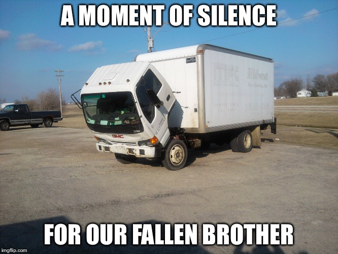A MOMENT OF SILENCE FOR OUR FALLEN BROTHER | made w/ Imgflip meme maker