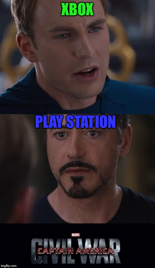 The never ending gamer war | XBOX PLAY STATION | image tagged in memes,marvel civil war,xbox vs ps4,xbox,play station,oh god i've been eaten by zombies | made w/ Imgflip meme maker