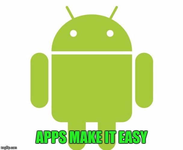 APPS MAKE IT EASY | made w/ Imgflip meme maker