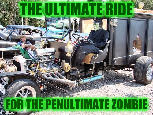 Frankie's wagon. Radiation Zombie Week | THE ULTIMATE RIDE FOR THE PENULTIMATE ZOMBIE | image tagged in strange cars,cuz cars,radiation zombie week,frankenstein | made w/ Imgflip meme maker