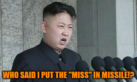 "Putting the miss in missile | WHO SAID I PUT THE ""MISS"" IN MISSILE!? 