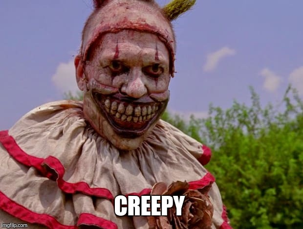 CREEPY | made w/ Imgflip meme maker