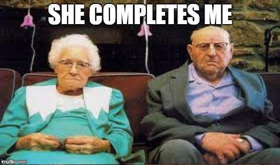 SHE COMPLETES ME | made w/ Imgflip meme maker