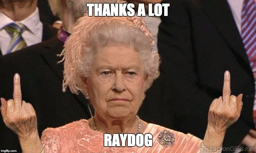 THANKS A LOT RAYDOG | made w/ Imgflip meme maker