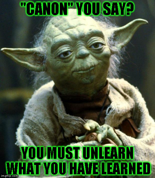 "Fans can only write fan fiction though... :{P | ""CANON"" YOU SAY? YOU MUST UNLEARN WHAT YOU HAVE LEARNED 