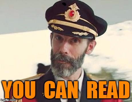 Captain Obvious | YOU  CAN  READ | image tagged in captain obvious | made w/ Imgflip meme maker