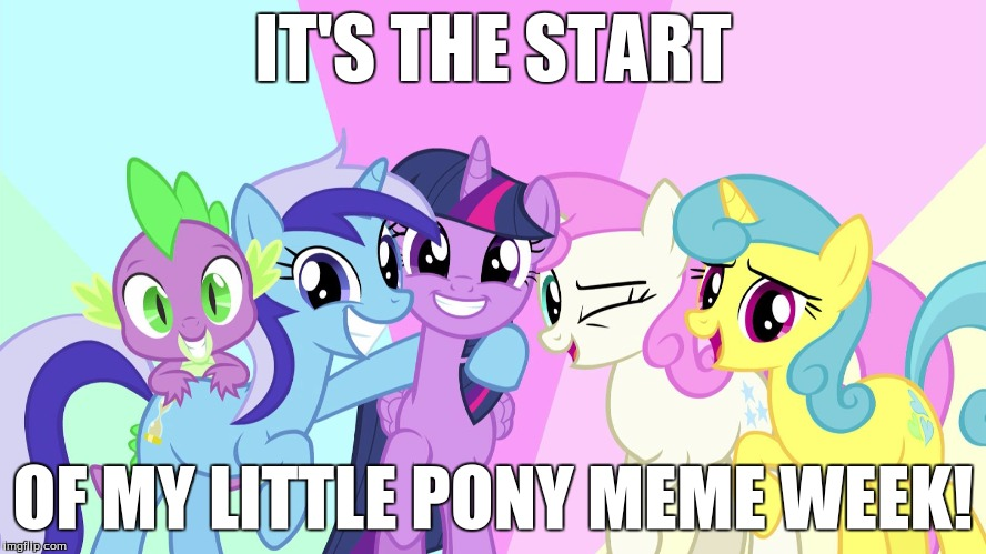 It's time to begin! Have fun everypony! | IT'S THE START OF MY LITTLE PONY MEME WEEK! | image tagged in fascinated ponies,memes,my little pony meme week,xanderbrony | made w/ Imgflip meme maker