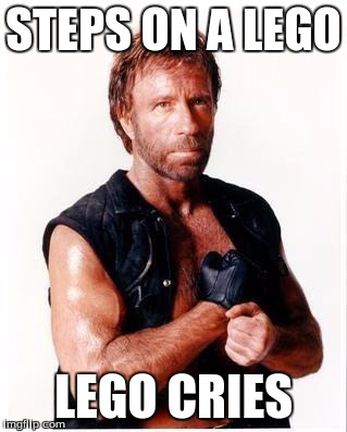 Chuck Norris Flex Meme | STEPS ON A LEGO LEGO CRIES | image tagged in memes,chuck norris flex,chuck norris | made w/ Imgflip meme maker