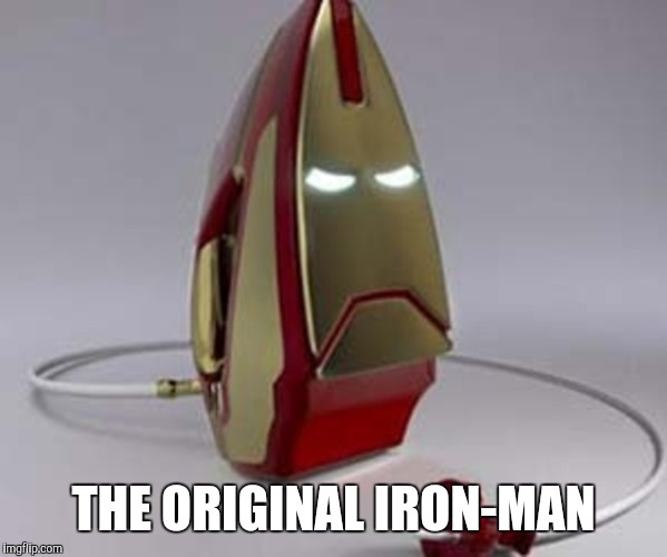 THE ORIGINAL IRON-MAN | made w/ Imgflip meme maker