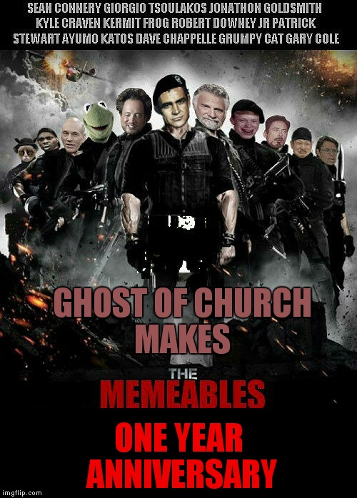GHOST OF CHURCH MAKES ONE YEAR ANNIVERSARY | made w/ Imgflip meme maker