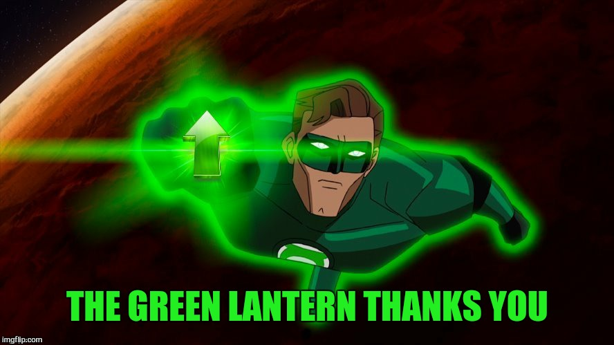 THE GREEN LANTERN THANKS YOU | made w/ Imgflip meme maker