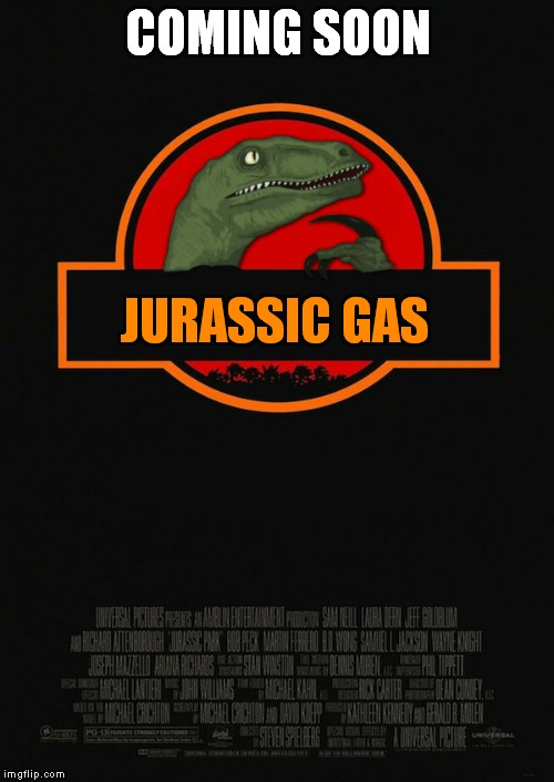 COMING SOON JURASSIC GAS | made w/ Imgflip meme maker