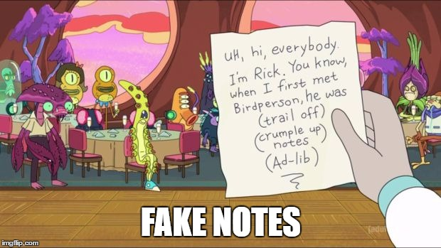 FAKE NOTES | made w/ Imgflip meme maker
