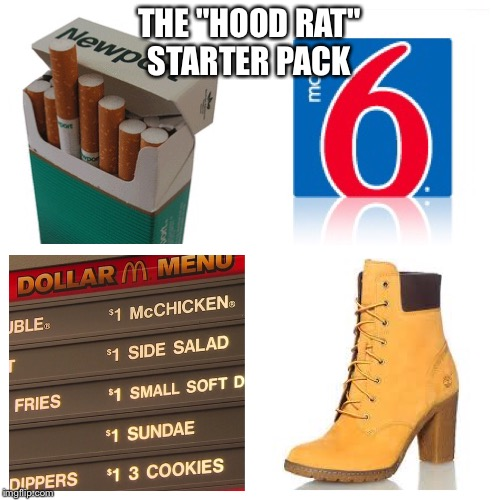 "THE ""HOOD RAT"" STARTER PACK 