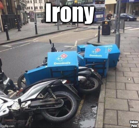Ironic Dominoes | Irony Cuban Pete | image tagged in ironic dominoes,irony,dominos,dominoes | made w/ Imgflip meme maker