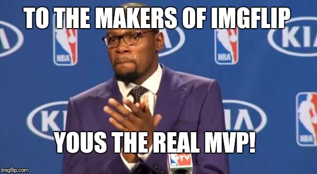 "Us ""memers"" understand your true value  