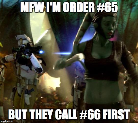 Star Wars Order 66 Imgflip
