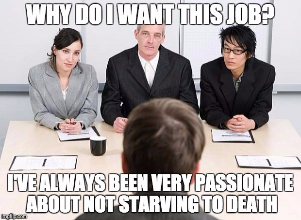 image tagged in job interview | made w/ Imgflip meme maker