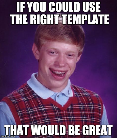 Why Mark.....Why do you do this.. | IF YOU COULD USE THE RIGHT TEMPLATE THAT WOULD BE GREAT | image tagged in memes,bad luck brian,markiplier,lol,why do you do this,why mark why | made w/ Imgflip meme maker