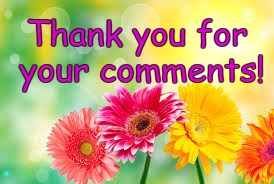 flowers | Thank you for your comments! | image tagged in flowers | made w/ Imgflip meme maker