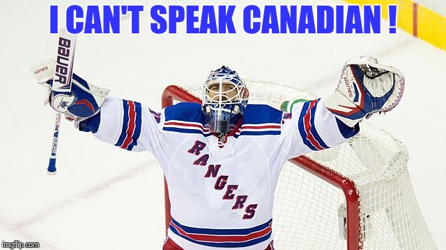 Henrik Lundquist | I CAN'T SPEAK CANADIAN ! | image tagged in henrik lundquist | made w/ Imgflip meme maker
