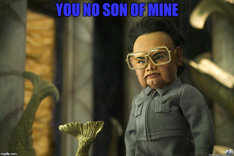 YOU NO SON OF MINE | made w/ Imgflip meme maker