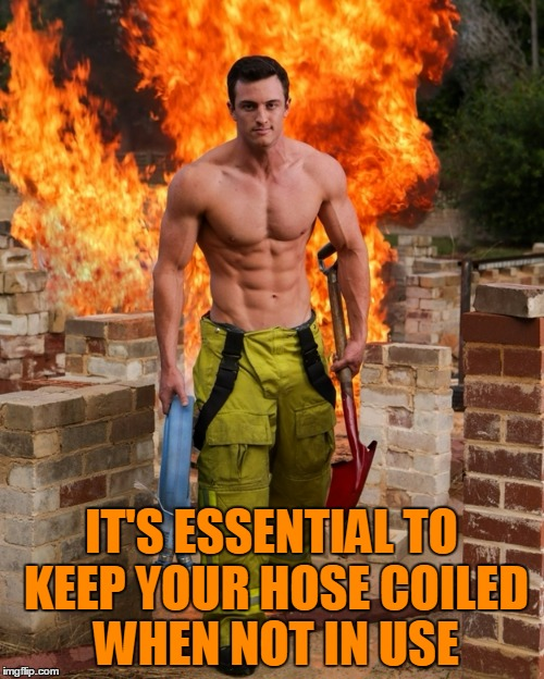 IT'S ESSENTIAL TO KEEP YOUR HOSE COILED WHEN NOT IN USE | made w/ Imgflip meme maker