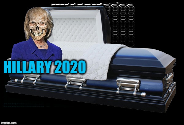 Hillary is ready for one more run! | HILLARY 2020 | image tagged in memes | made w/ Imgflip meme maker