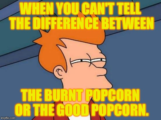 Popcorn Delema Imgflip