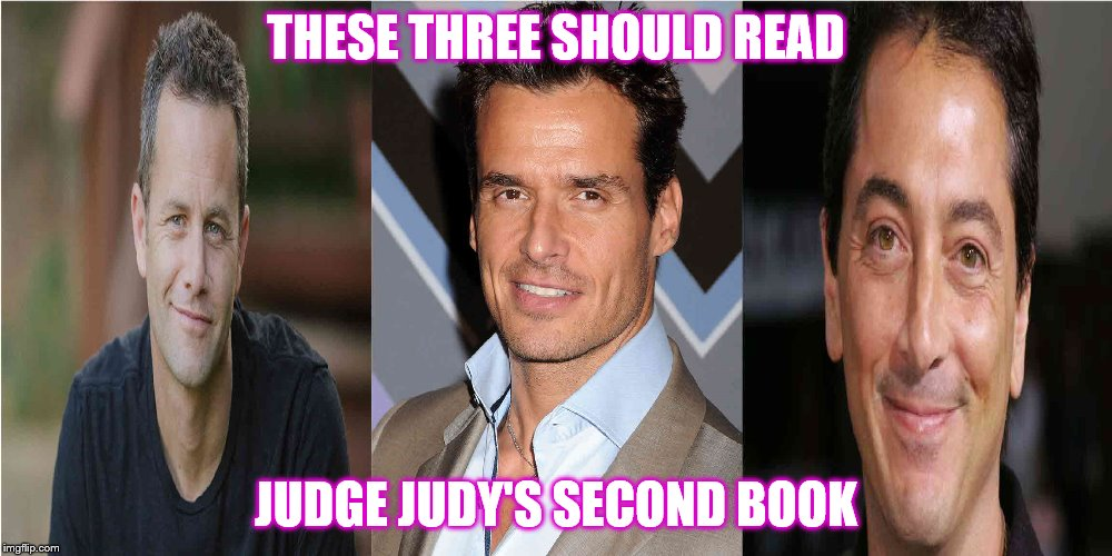 BEAUTY FADES, DUMB IS FOREVER | THESE THREE SHOULD READ JUDGE JUDY'S SECOND BOOK | image tagged in beauty fades,scott baio,scumbag christian kirk cameron,antonio sabato jr | made w/ Imgflip meme maker