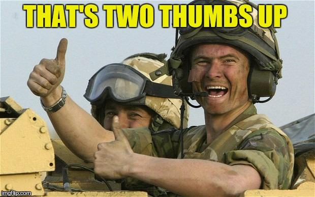 THAT'S TWO THUMBS UP | made w/ Imgflip meme maker